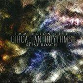 Immersion five - Circadian rhythms (Disc 1)