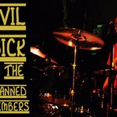 Evil Dick & the Banned Members