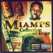 Miami - Collection Of Dope. 2002