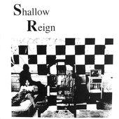 Shallow Reign