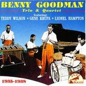 Benny Goodman : Trio and Quartet