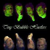 Tiny Bubble Hustlers