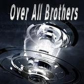 Over All Brothers