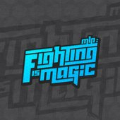 MLP: Fighting is Magic