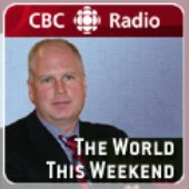 CBC Radio: The World This Weekend