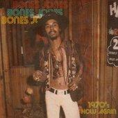 Bones Jones - 1970's Now Again