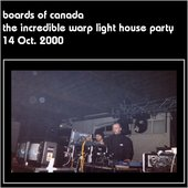 2000-10-14: The Incredible Warp Light House Party, London, UK