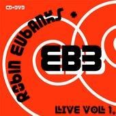 Robin Eubanks and EB3