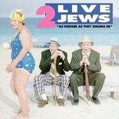 2 Live Jews