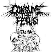 Consume The Fetus - Art