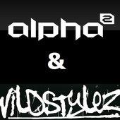 Alpha2 & Wildstylez