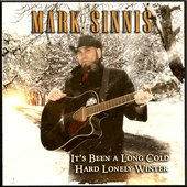 """It's Been A Long Cold Hard Lonely Winter\"" CD Cover"