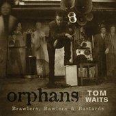 Orphans - Brawlers, Bawlers & Bastards