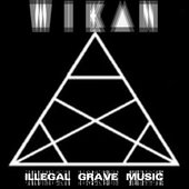 WIK▲N - Illegal Grave Music EP