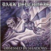 Dark Psychosis