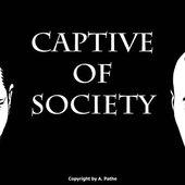 Captive of Society
