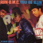 You Be Illin' (Remix) (VLS)