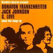 Jack Johnson, G. Love, Donavon Frankenreiter, Zach Gill