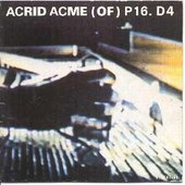 Acrid Acme (Of) P16.D4