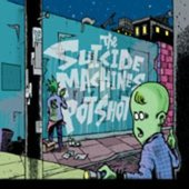 The SUICIDE MACHINES & POTSHOT