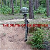 (The Death Of) Six By Seven
