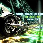 RIDE ON THE LIGHT (HI GREAT MIX)