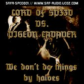 Pigeon Cadaver VS. Lord Of Sp33d - We don't do things by halves Cover