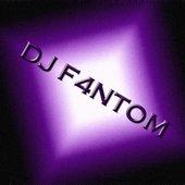 DJ F4NTOM