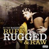 Ruff Rugged and Raw