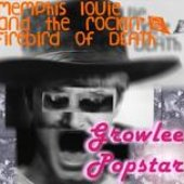 Memphis Louie & The Rockin' Firebird Of Death