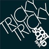 Tricky Tricky (post50UND Remix)