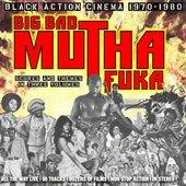 Big Bad Mutha Fuka