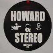 Howard And Stereo