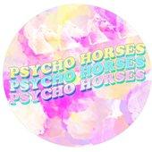 psycho-horses