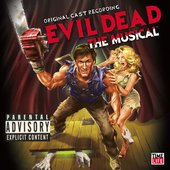 Original Cast, Evil Dead: The Musical