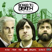 Bored To Death: The Soundtrack