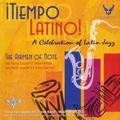 "The Airmen of Note's ""¡Tiempo Latino! - A Celebration of Latin Jazz\"" CD"