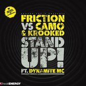 Friction, Camo & Krooked (feat. Dynamite MC)