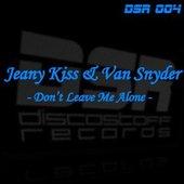 Jeany Kiss & Van Snyder