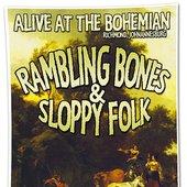 sloppy Folk & Rambling bones! @ The Bohemian