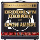 Brooklyn Bounce & Sample Rippers