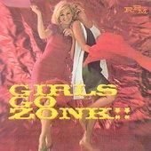 Girls Go Zonk! Vol. 1