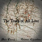 The Truth Of All Love - Album Cover