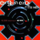Engenheiros do Hawaii - 10.000 Destinos [Ao Vivo] (2000)