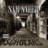 Sam Sneed - Street Scholars. 2011