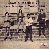 Barış Manço & Les Mistigris