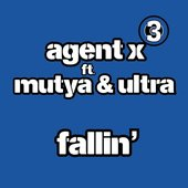 Agent X feat. Mutya & Ultra