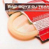 Bad Boyz DJ Team