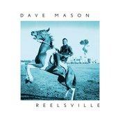 Dave Mason's Reelsville Album Cover