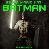 Super Mario Nazi Batman Soundtrack